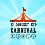 12 Coolest Kid Carnival Games (elbow tag)