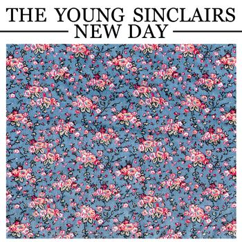 the young sinclairs new day #sounds