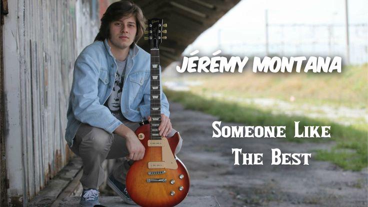 Jérémy Montana - Someone Like The Best