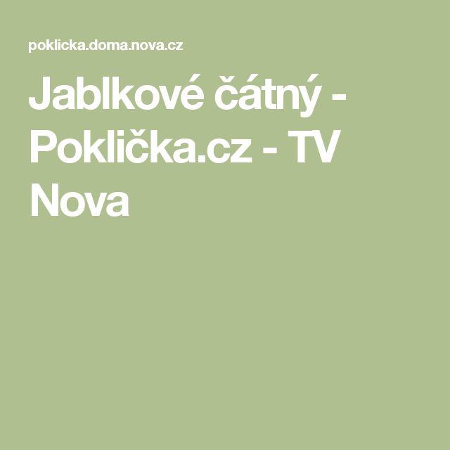 Jablkové čátný  - Poklička.cz - TV Nova