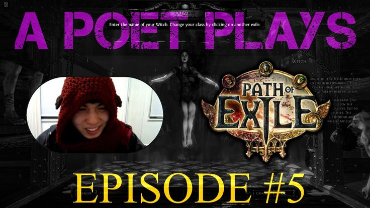 A Poet Plays - Path of Exile - Ep 5