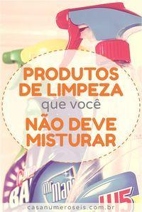 Produtos de limpeza que você não deve misturar   – Boas ideias