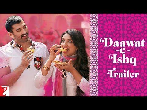 Daawat-e-Ishq - Official Trailer - Aditya Roy Kapur   Parineeti Chopra