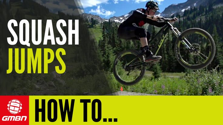 How To Squash Jumps | Mountain Bike Skills