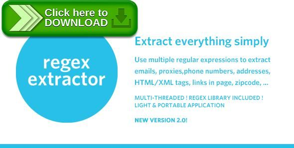 [ThemeForest]Free nulled download RegEx Extractor - Extract Everything Simply ! from http://zippyfile.download/f.php?id=52386 Tags: ecommerce, email, extract, harvest, parse, phone number, proxy, regex, regular expressions, scrape, seo