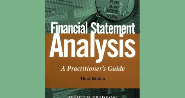 Financial Statement Analysis: A Practitioner's Guide, 3rd Edition 3rd Edition