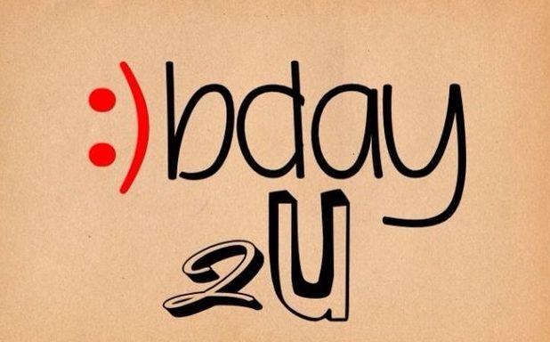 Happy Birthday ☺bday 2U