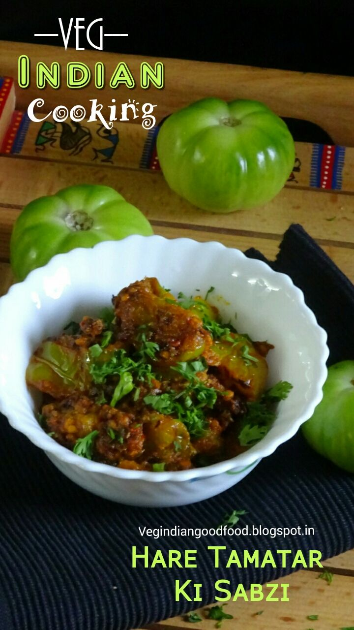 286 best all recipes images on pinterest how to make hare tamatar ki sabzi green tomatoes stir fry no onion no dishes recipesall forumfinder Image collections