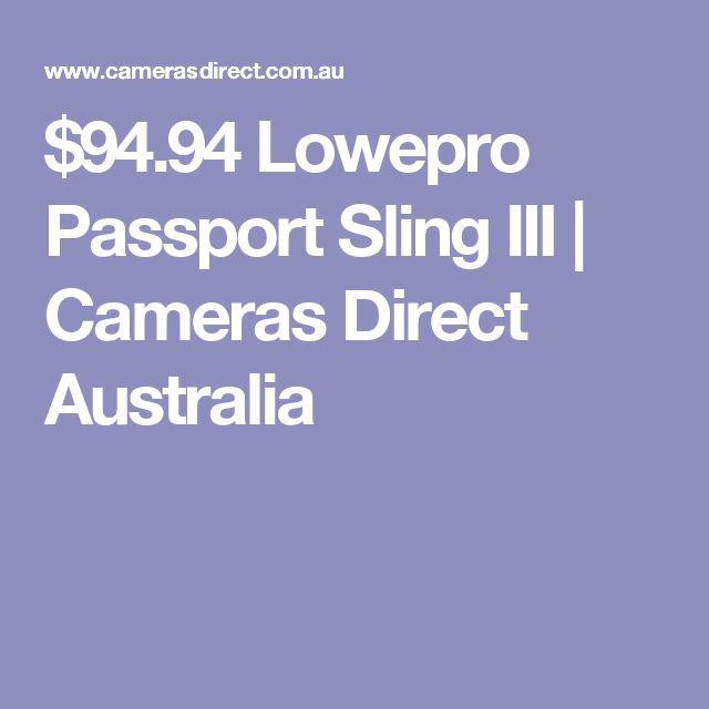 $94.94 Lowepro Passport Sling III | Cameras Direct Australia