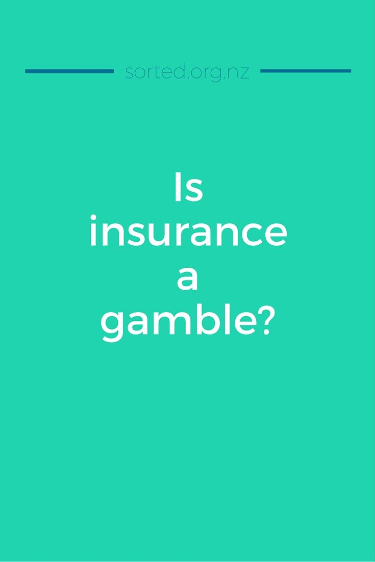 Is insurance a gamble?