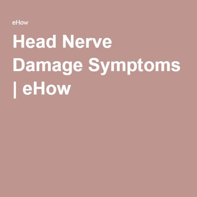 Head Nerve Damage Symptoms | eHow