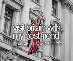 hell yeah for the UK: My Best Friends, Buckets Lists, London, Bestfriends, Visit Britain, One Direction, British Boys, The, British Accent