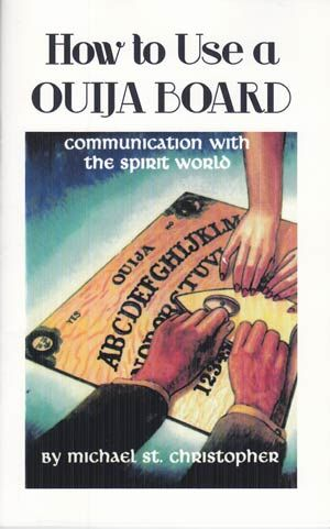 With easy-to-follow instructions, this book by Michael St. Christopher helps you contact the spirits through channeling, automatic writing, and more all with the Ouija board. $6.95