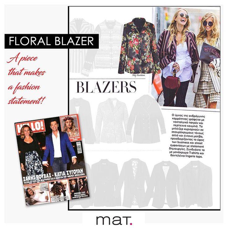 To blazer κατέβηκε από την πασαρέλα και ήρθε στην ντουλάπα σου! Το περιοδικό @grhello λάτρεψε την πιο θηλυκή, floral, mat. εκδοχή του. Aνακάλυψε το σακάκι ➲ code: 681.4109 #matfashion #fw1718 #realsize #collection #floral #blazer #ootd #style #plussizefashion #psfashion #lovematfashion #hellogreece #editorial #hellogr