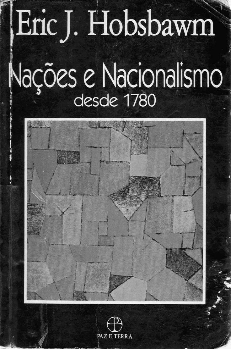 Eric Hobsbawm - Nacoes e Nacionalismo Desde 1780 - Documents