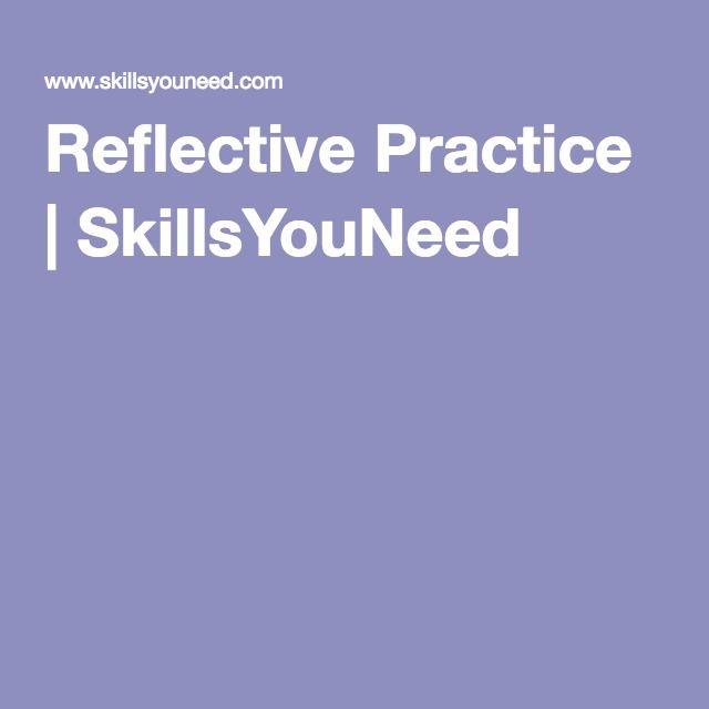 Reflective Practice   SkillsYouNeed