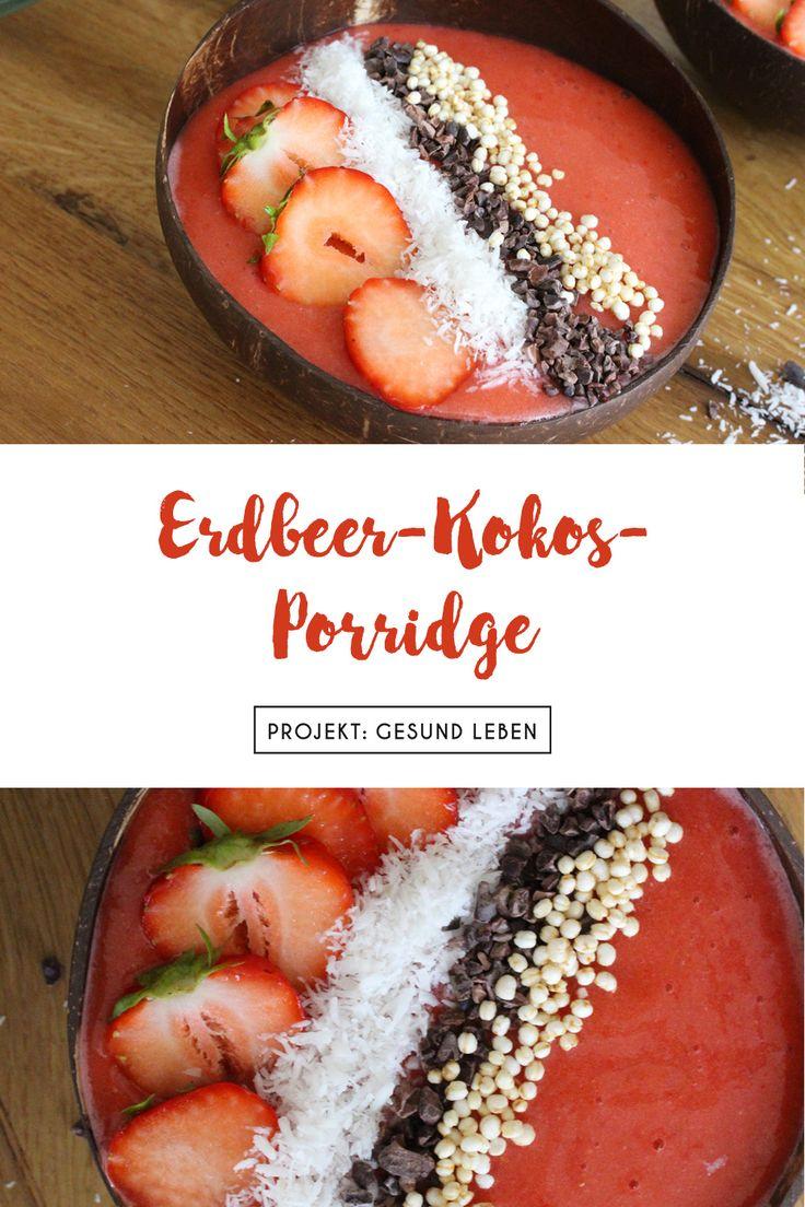 Rezept: Erdbeer-Kokos-Brei  – Rezepte mit Erdbeeren & Himbeeren