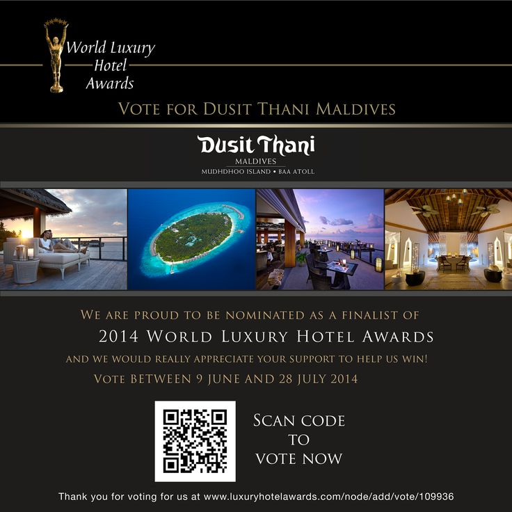 Please cast your vote for Dusit Thani Maldives now!  http://www.luxuryhotelawards.com/node/add/vote/109936