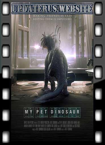 NONTON FILM STREAMING MY PET DINOSAUR (2017) SUBTITLE INDONESIA