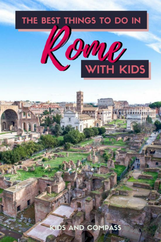 What are the best things to see and do in Rome with kids? Find out what to see in Rome, where to stay and how to get around. #Rome #Italy #familytravel |Rome with kids| Rome with kids travel tips| Rome with children| family guide to Rome|