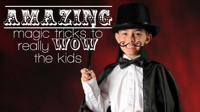 Amazing magic tricks for kids - Village Voices