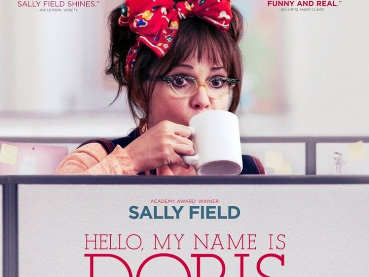 Poster Image Starring: Sally Field, Max Greenfield, Beth Behrs, Wendi McLendon-Covey, Stephen Root Elizabeth Reaser, Isabella Acres, Natasha Lyonne, Tyne Daly, Peter Gallagher Directed by: Michael Showalter Distributed by: Roadside Attractions, Stage 6 Films. Release Date: March 11 2016. Hello, My Name Is Doris Trailer was last modified: February 8th, 2016 by Kaarle Aaron
