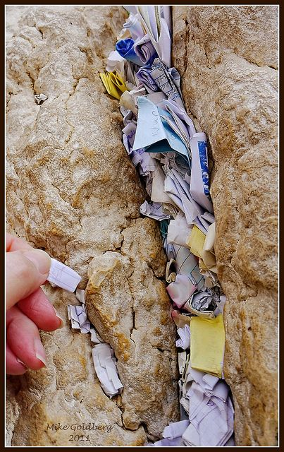 Leave a note, if you can. (It's hard to find even a tiny available crevice!) Western Wall - Jerusalem