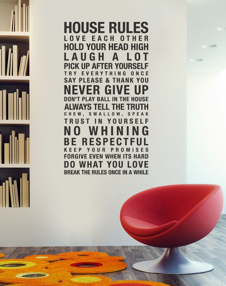 Custom wall decal...House Rules are close to perfect but maybe a few more with LARGE print :)