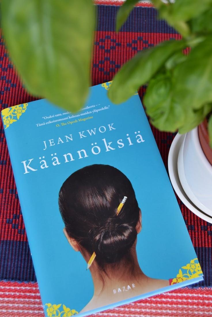 Jean Kwok: Käännöksiä (Girl in Translation). Pidin kovasti. Kuva: Kirjainten virrassa, http://kirjaintenvirrassa.blogspot.fi/