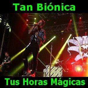 Acordes D Canciones: Tan Bionica - Tus Horas Magicas
