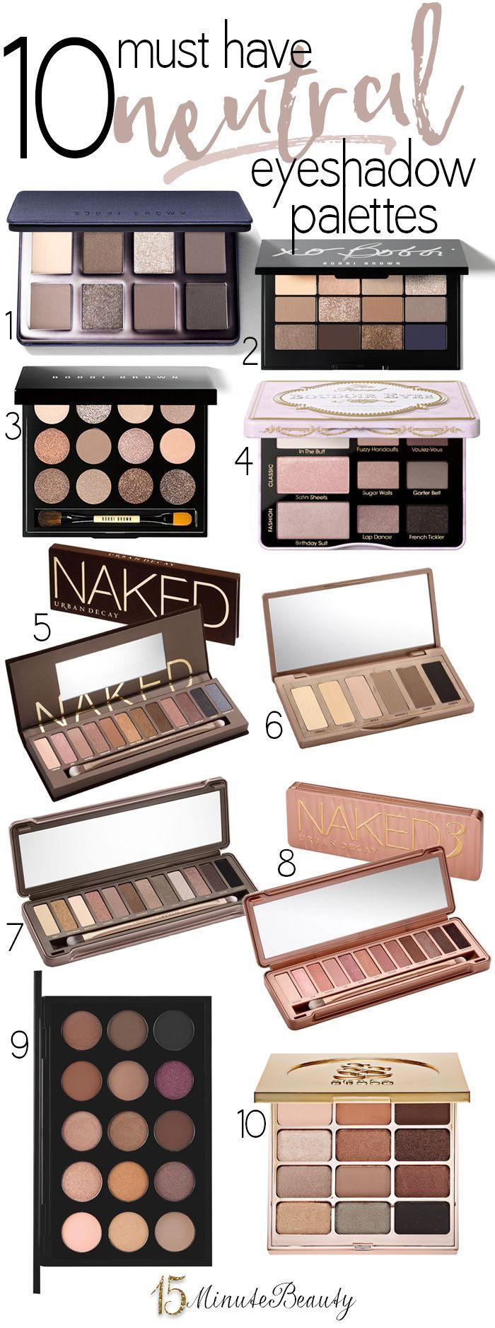 The best Neutral Eye Shadow Palettes!  They are soooo worth the splurge.