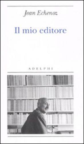 #(usato)il mio editore edizione Adelphi  ad Euro 4.68 in #Adelphi #Letteratura storia e critica