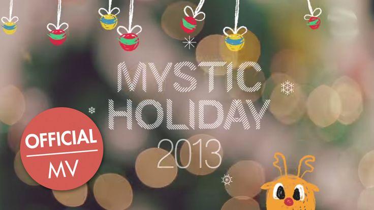 MYSTIC HOLIDAY 2013 - 크리스마스 소원 Christmas Wishes (Official MV)