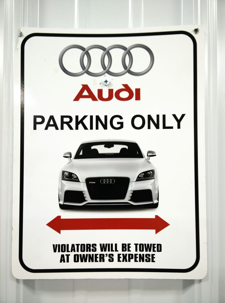 Audi Parking Only!
