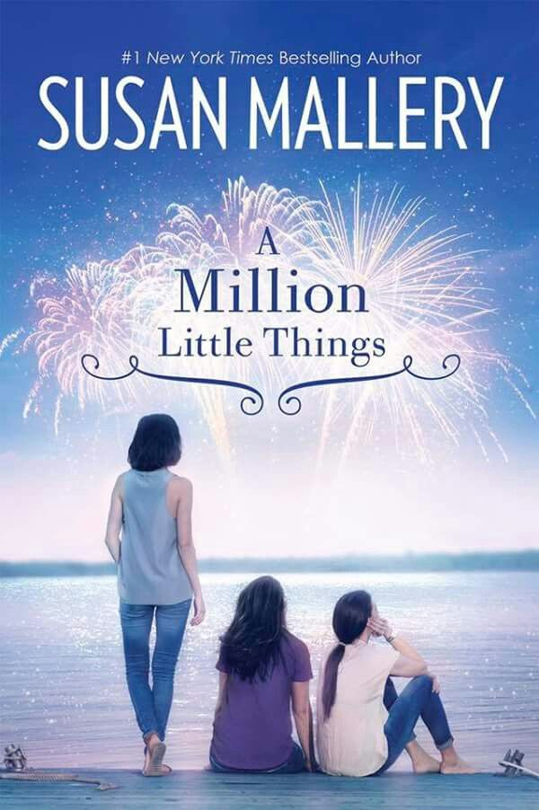 A Million Little Things/Susan Mallery. Book 2 mischief bay. Loved it....love and differences in families****