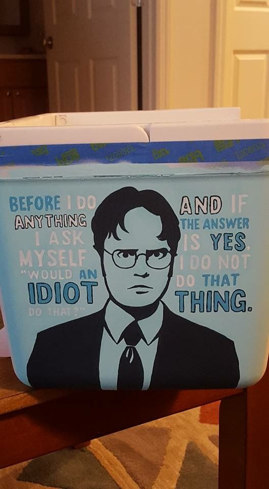 the office Dwight quote idiot cooler fraternity