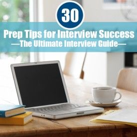 30 Prep Tips for Interview Success