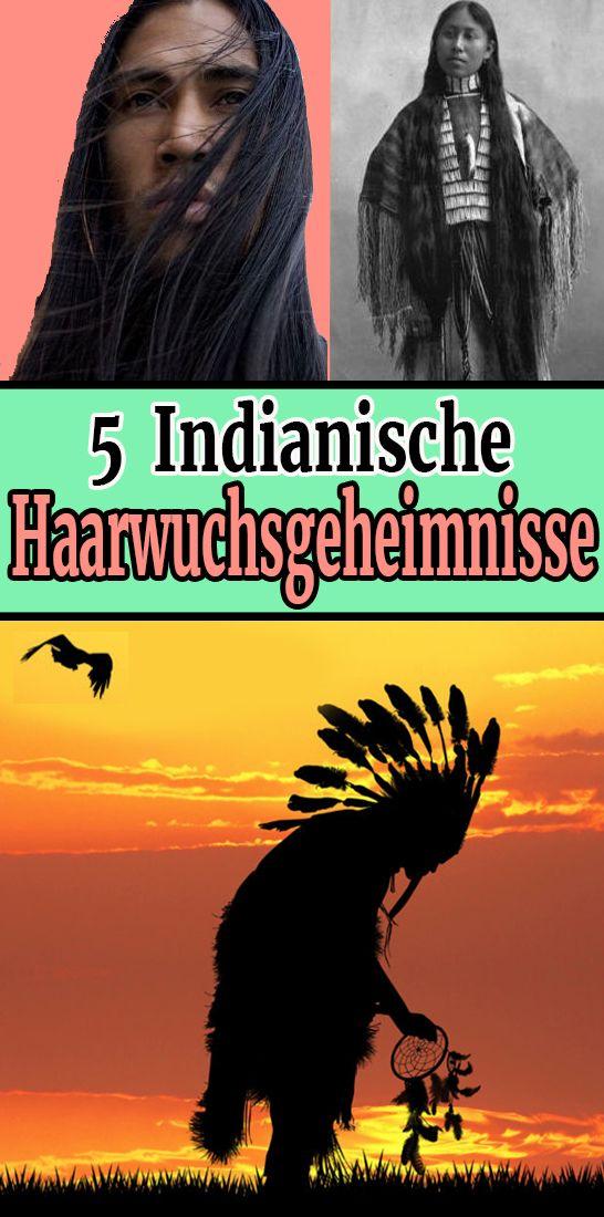 5 Indianische Haarwuchsgeheimnisse