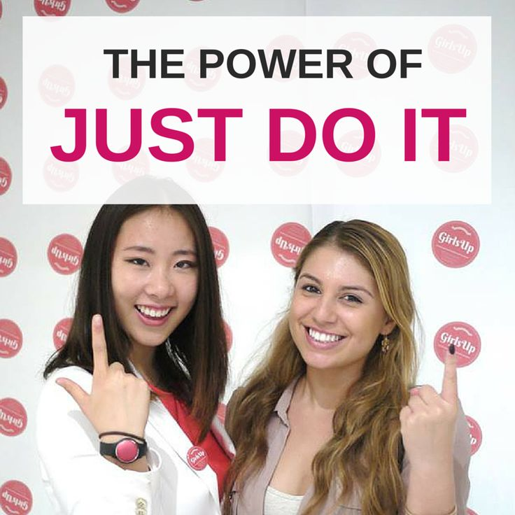GirlsUp: The Power of Just Do It! | GirlsUp