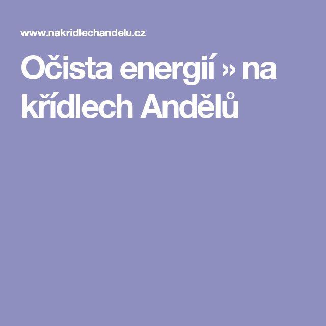Očista energií » na křídlech Andělů