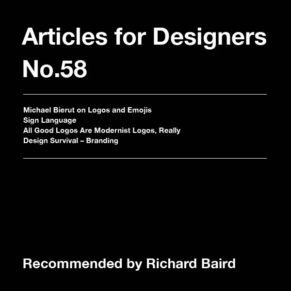 Four articles for designers curated by Richard Baird, updated each week.