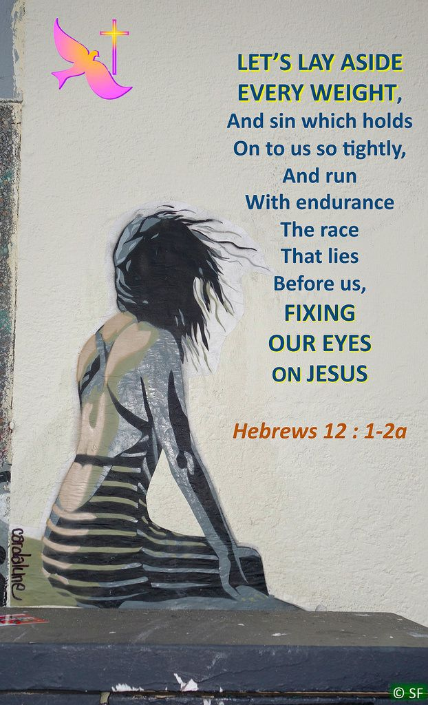 https://flic.kr/p/QjzeZh | Hebrews 12, 1-2a | Ebenezer Halleluiah Creation Street Art (Montreuil, France) 3th of December, 2016