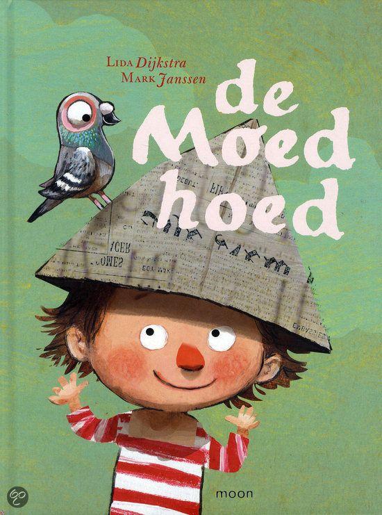 De moedhoed - Lida Dijkstra, Mark Janssen (illustrator)
