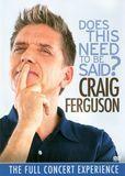 Craig Ferguson: Does This Need to Be Said [DVD] [English] [2011]