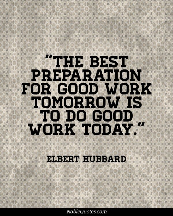 """The best preparation for good work tomorrow is to do good work today"" #passion #work #quote #msarredamenti"