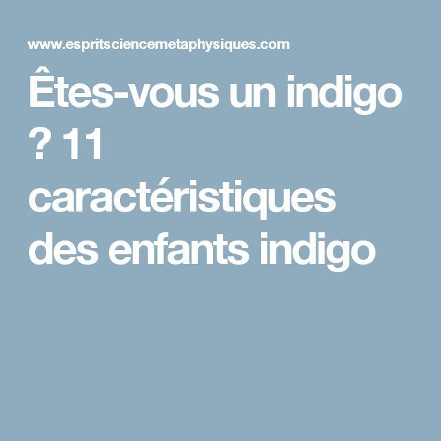 Êtes-vous un indigo ? 11 caractéristiques desenfants indigo