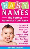 Free Kindle Book -  [Parenting & Relationships][Free] BABY NAMES: The Perfect Name For Your Baby - Includes A Collection With Over 3000 Original Baby Names For Girls And Boys With Meanings!: (Baby Names, Baby ... Baby Names And Meanings, Baby Names Girls) Check more at http://www.free-kindle-books-4u.com/parenting-relationshipsfree-baby-names-the-perfect-name-for-your-baby-includes-a-collection-with-over-3000-original-baby-names-for-girls-and-boys-with-meanings-baby-names-baby-bab/