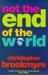 NOT THE END OF THE WORLD - Christopher Brookmyre