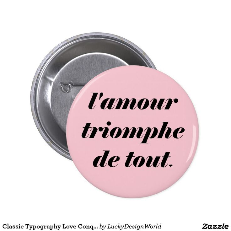 Classic Typography Love Conquers All, Amour Quote Button