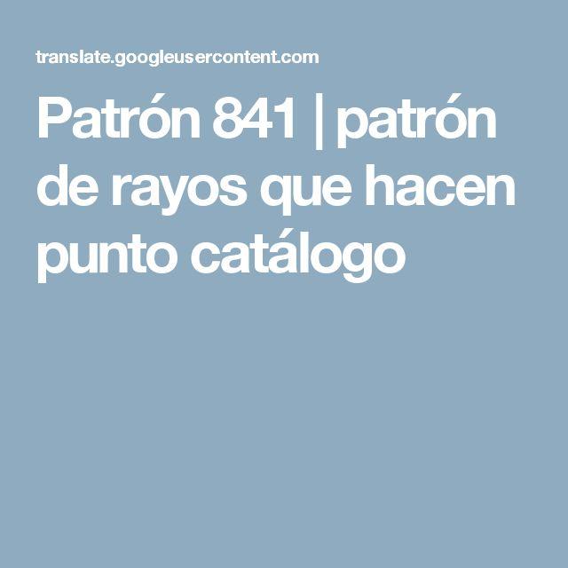 Patrón 841 | patrón de rayos que hacen punto catálogo